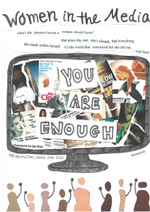 "Women in the Media, art by Hailey Cho, shows a television screen with a collage of pictures and the words ""You Are Enough"""