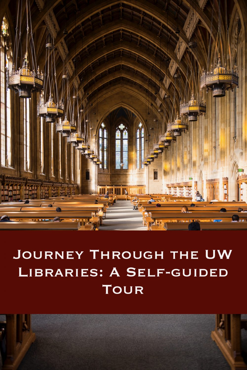 Cover image for Journey through the UW Libraries: A Self-guided Tour