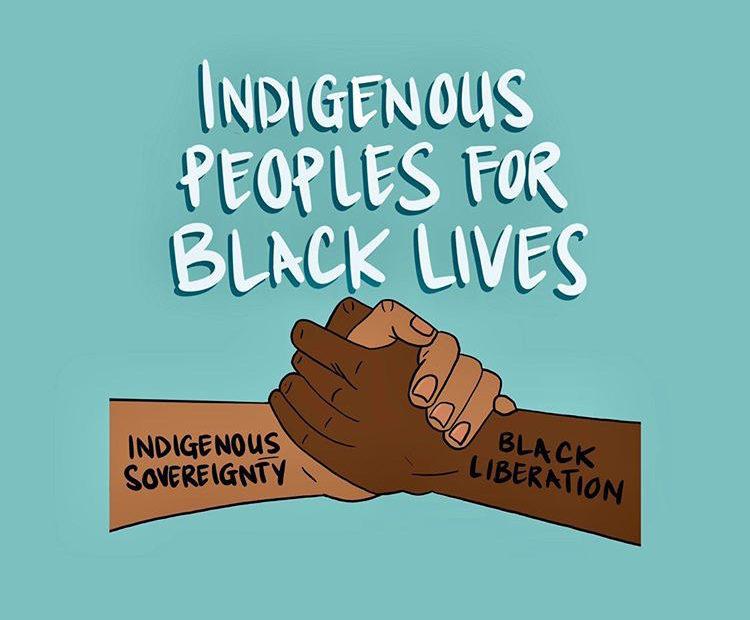 Indigenous Peoples for Black Lives